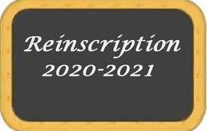 INFORMATIONS RÉINSCRIPTION 2020/2021
